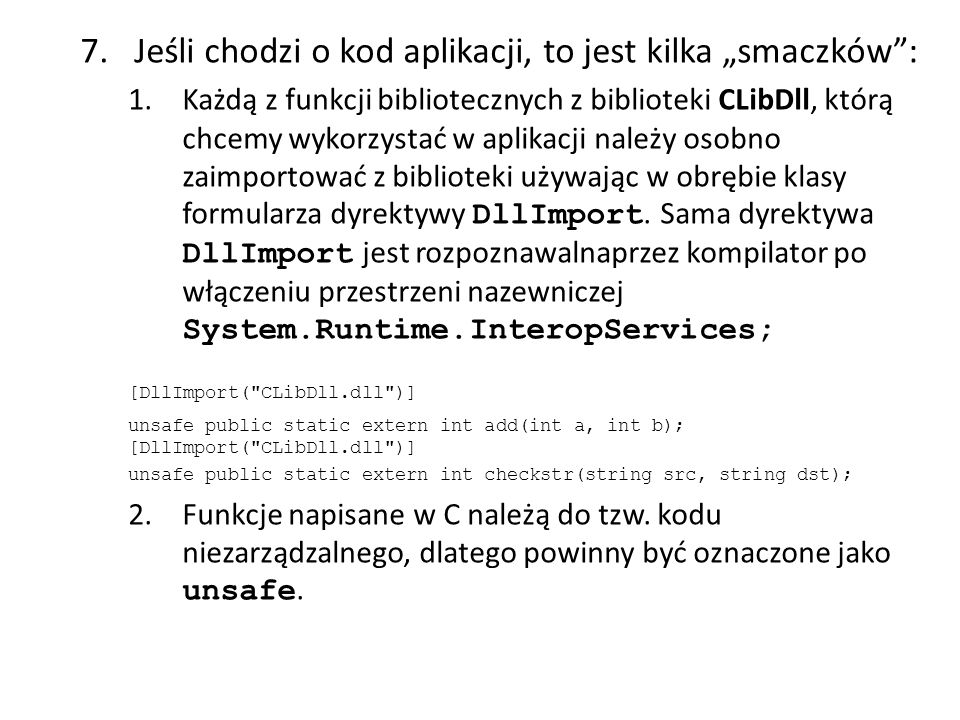 [DllImport( CLibDll.dll )]